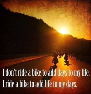 life and motorcycles